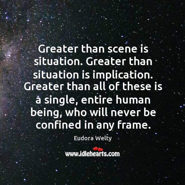 Greater than scene is situation. Greater than situation is implication. Image