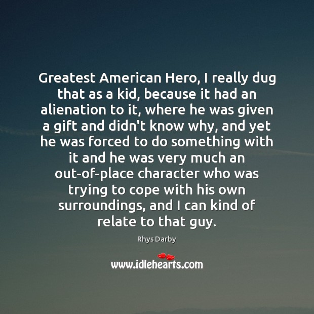 Image, Greatest American Hero, I really dug that as a kid, because it