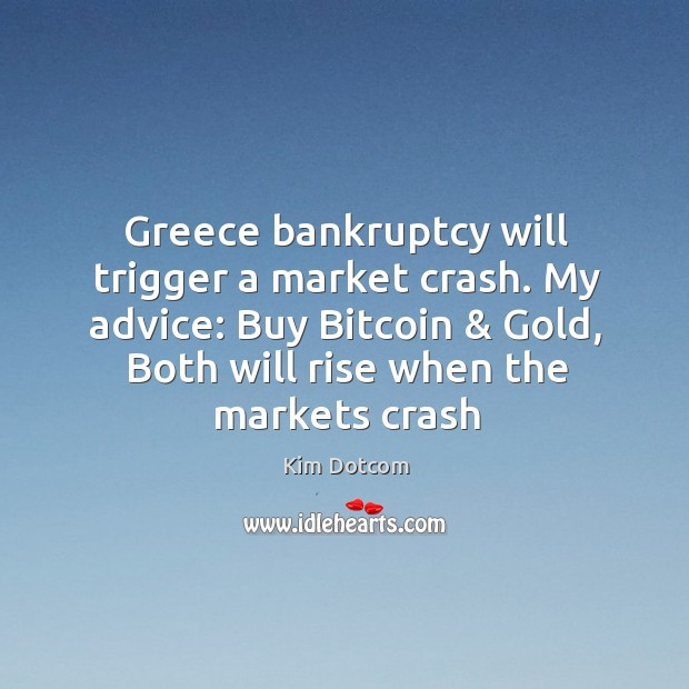 Image, Greece bankruptcy will trigger a market crash. My advice: Buy Bitcoin & Gold,