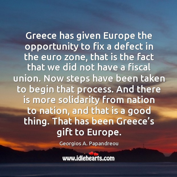 Image, Greece has given europe the opportunity to fix a defect in the euro zone
