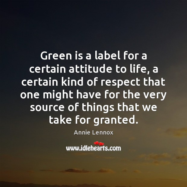 Image, Green is a label for a certain attitude to life, a certain