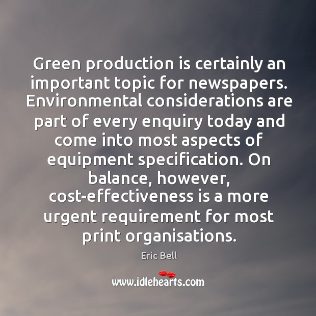Green production is certainly an important topic for newspapers. Environmental considerations are Image