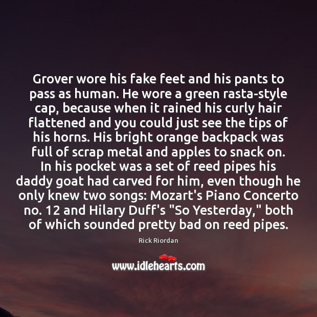 Grover wore his fake feet and his pants to pass as human. Image