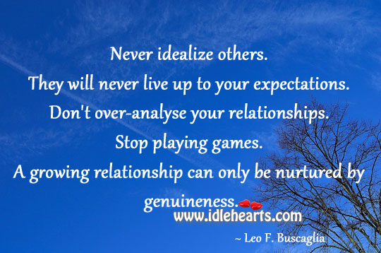 Growing Relationship Can Only Be Nurtured By Genuineness.