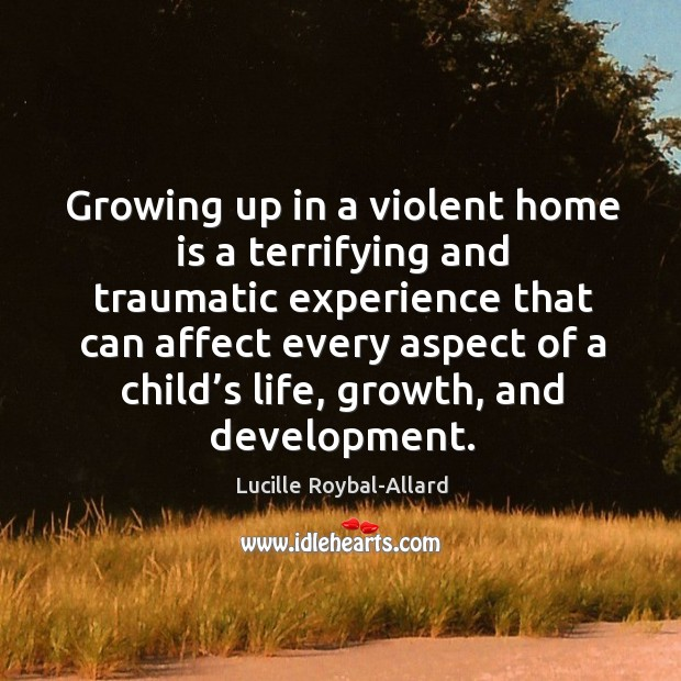 Growing up in a violent home is a terrifying and traumatic experience that can affect every aspect of a child's life Image