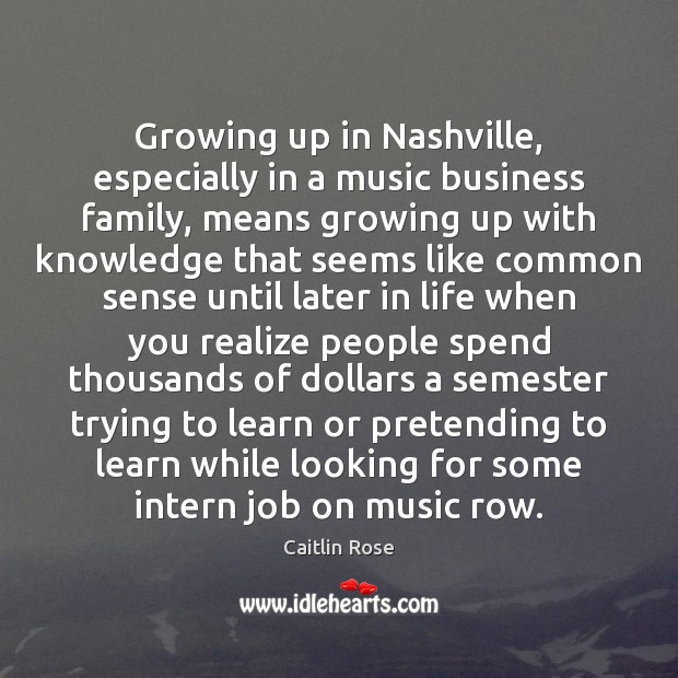 Image, Growing up in Nashville, especially in a music business family, means growing