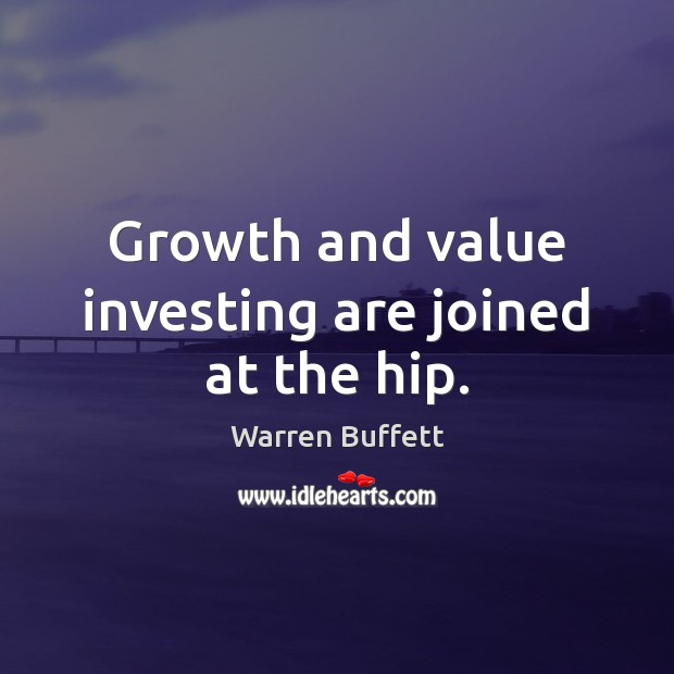 Image, Growth and value investing are joined at the hip.