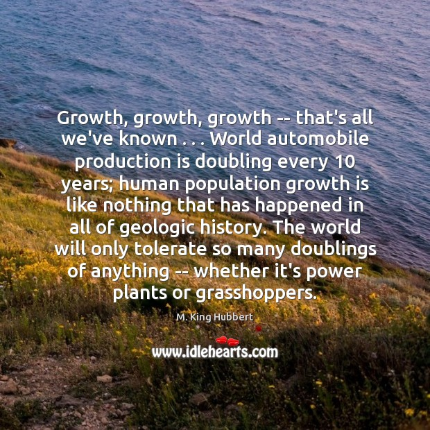 Growth, growth, growth — that's all we've known . . . World automobile production is Image