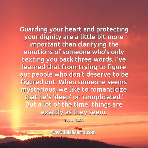 Guarding your heart and protecting your dignity are a little bit more Image