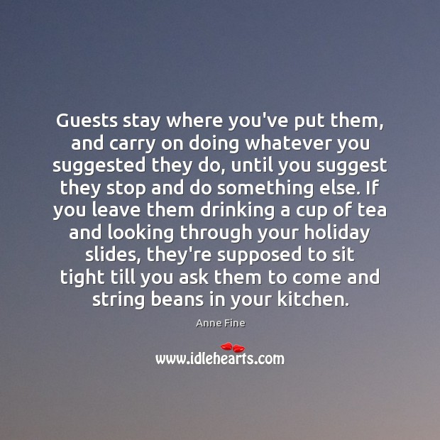 Image, Guests stay where you've put them, and carry on doing whatever you