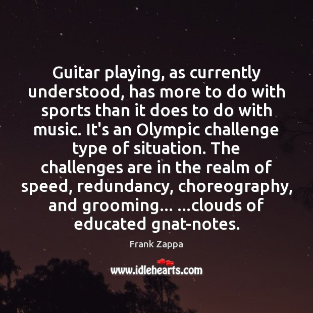 Image, Guitar playing, as currently understood, has more to do with sports than