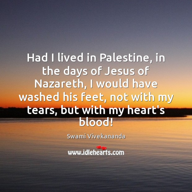 Had I lived in Palestine, in the days of Jesus of Nazareth, Image
