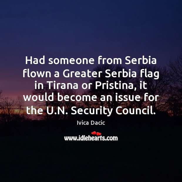 Had someone from Serbia flown a Greater Serbia flag in Tirana or Image