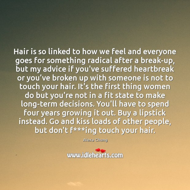 Image, Hair is so linked to how we feel and everyone goes for