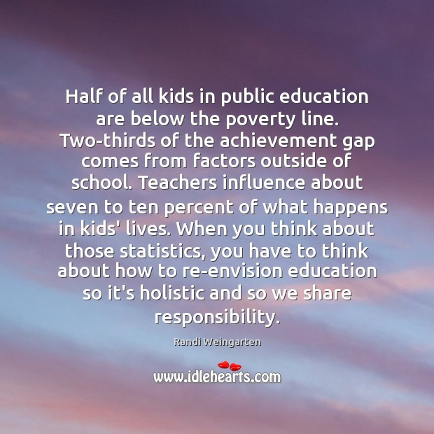 Image, Half of all kids in public education are below the poverty line.