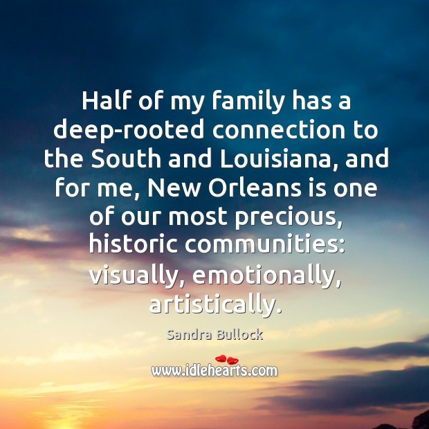 Half of my family has a deep-rooted connection to the South and Image