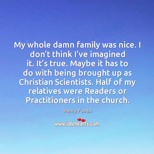 Half of my relatives were readers or practitioners in the church. Image