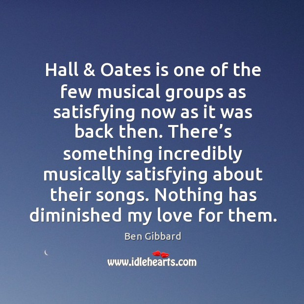 Hall & oates is one of the few musical groups as satisfying now as it was back then. Image