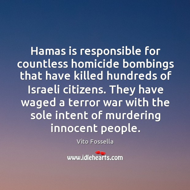 Hamas is responsible for countless homicide bombings that have killed hundreds of israeli citizens. Image