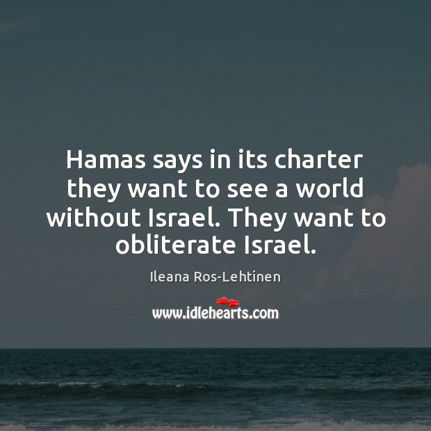 Hamas says in its charter they want to see a world without Image