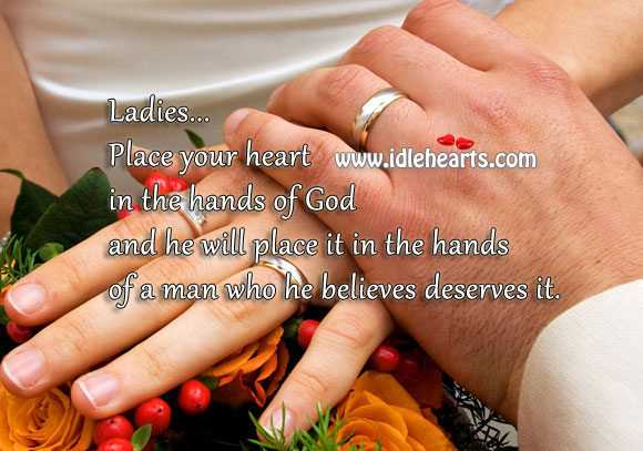 Place Your Heart in the Hands of God