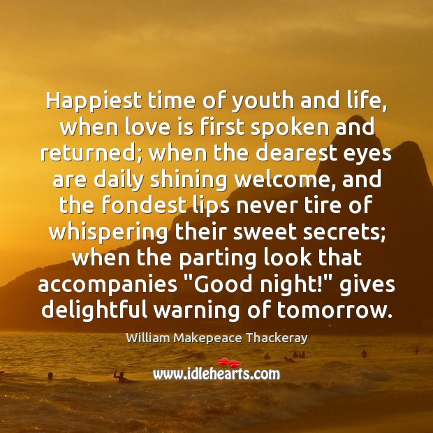 Happiest time of youth and life, when love is first spoken and Image