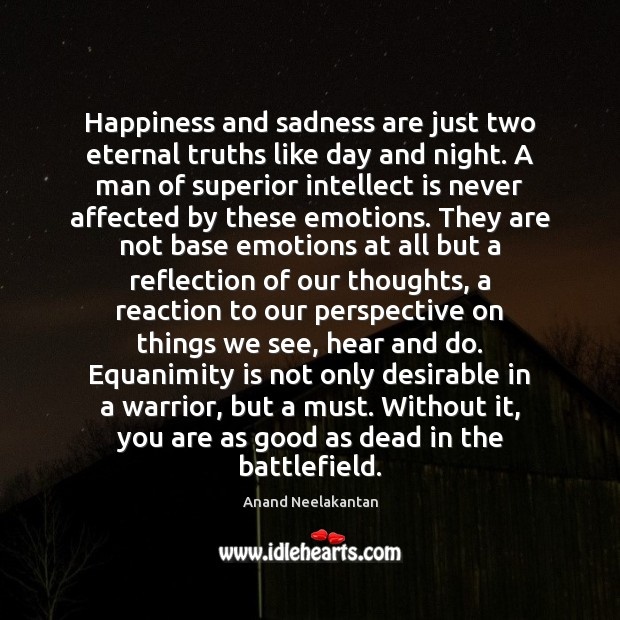 Image, Happiness and sadness are just two eternal truths like day and night.