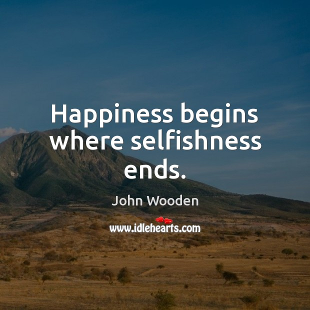 Happiness begins where selfishness ends. Image