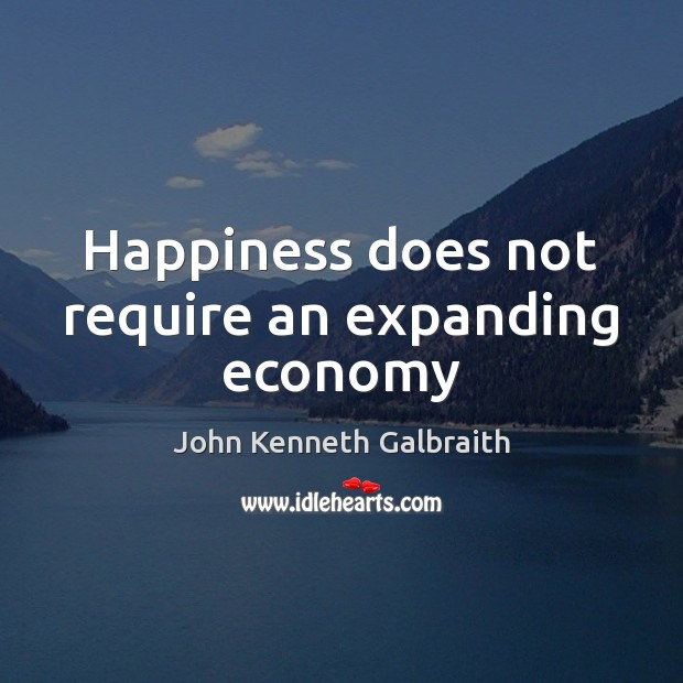 Happiness does not require an expanding economy Image