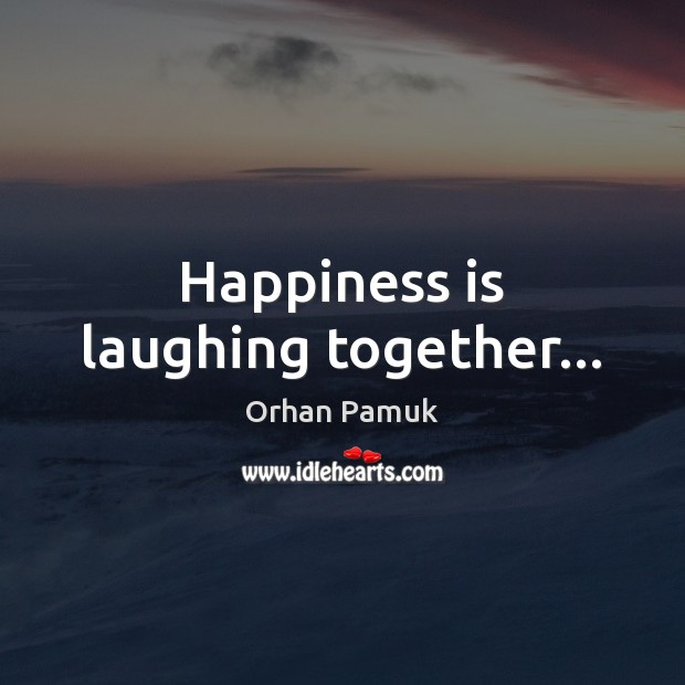 Happiness is laughing together… Image