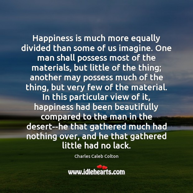 Image, Happiness is much more equally divided than some of us imagine. One