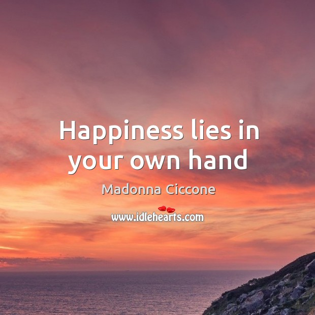 Happiness lies in your own hand Image