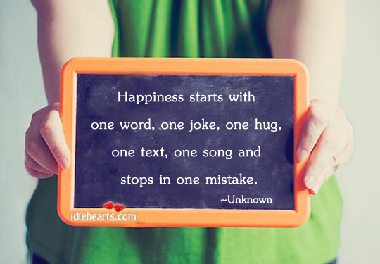 Happiness Starts With One Word…