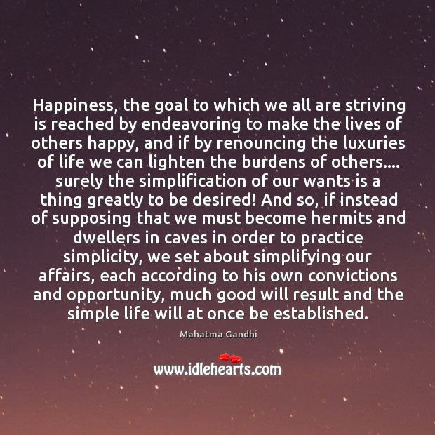 Happiness, the goal to which we all are striving is reached by Image