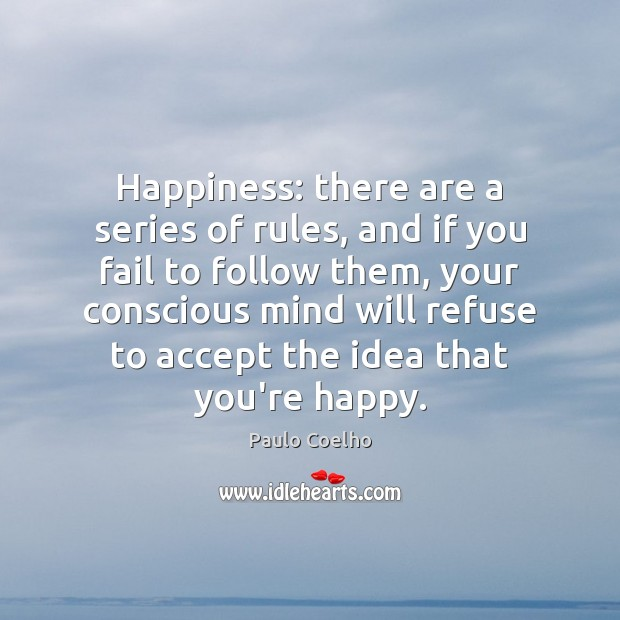 Happiness: there are a series of rules, and if you fail to Image