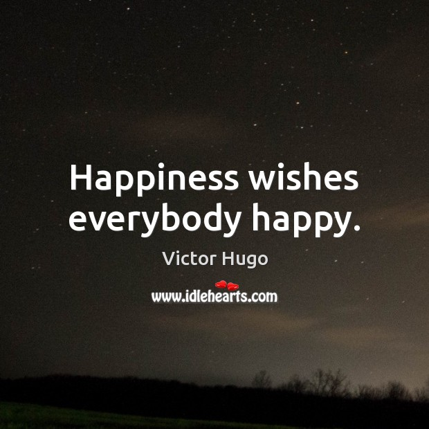 Happiness wishes everybody happy. Image