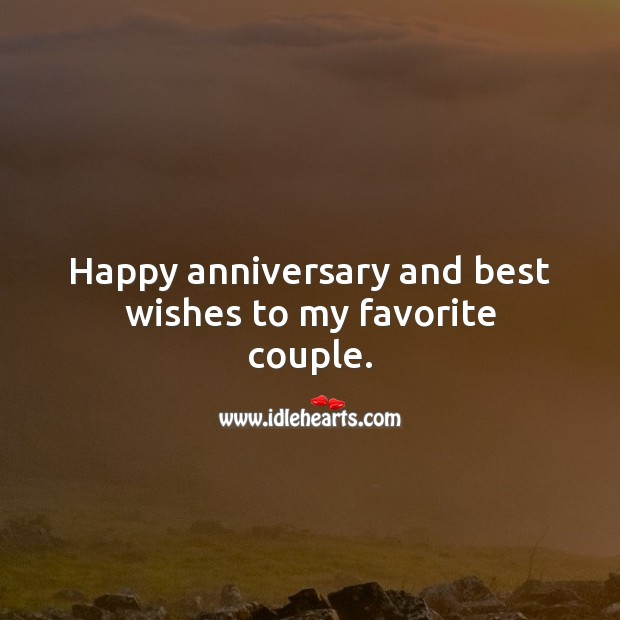 Happy anniversary and best wishes to my favorite couple. Image