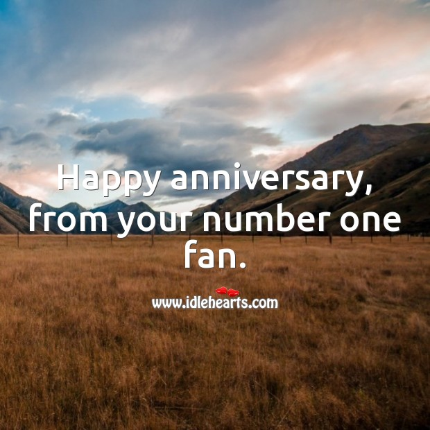 Happy anniversary, from your number one fan. Wedding Anniversary Messages for Wife Image