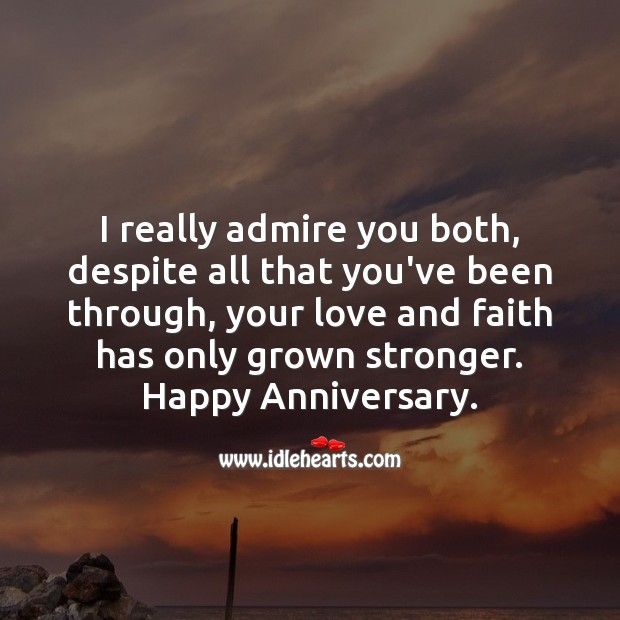 Happy Anniversary. I really admire you both. Anniversary Messages Image