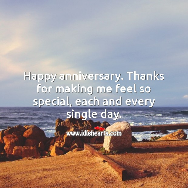 Happy anniversary. Thanks for making me feel so special, each and every day. Wedding Anniversary Messages for Husband Image