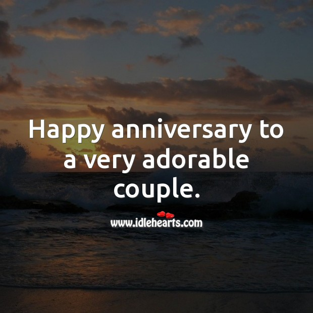 Happy anniversary to a very adorable couple. Wedding Anniversary Messages for Friends Image