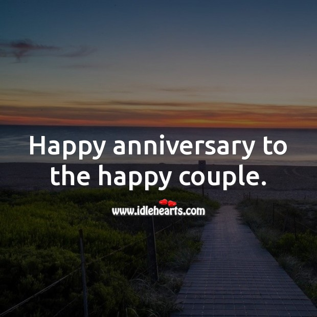 Happy anniversary to the happy couple. Wedding Anniversary Wishes Image