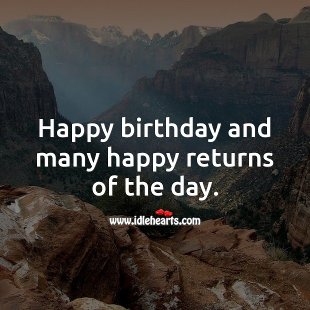 Happy birthday and many happy returns of the day. Image