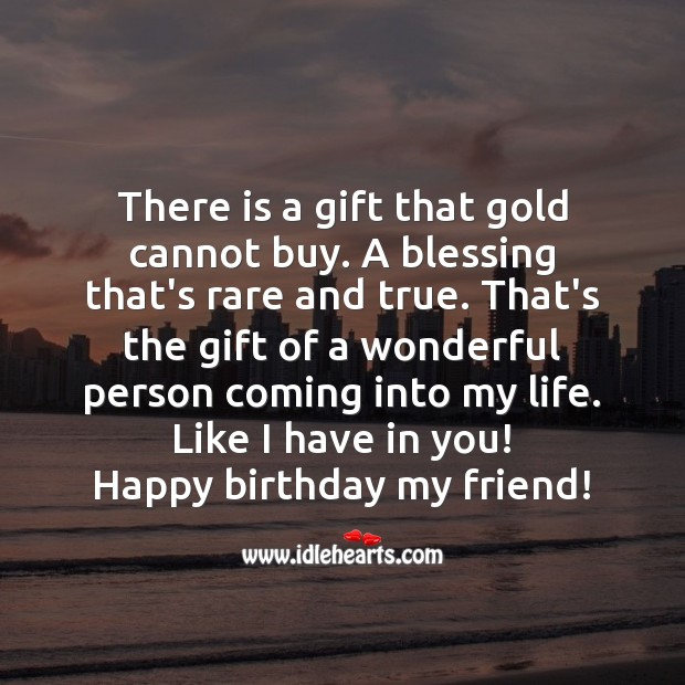 Happy birthday my friend! Gift Quotes Image
