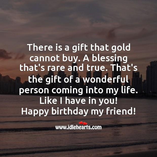 Happy birthday my friend! Gift Quotes Image