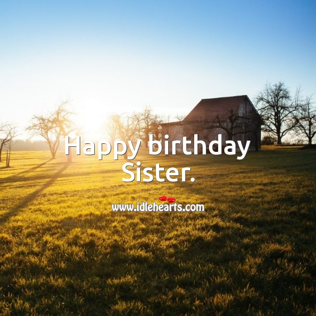 Happy birthday Sister. Image