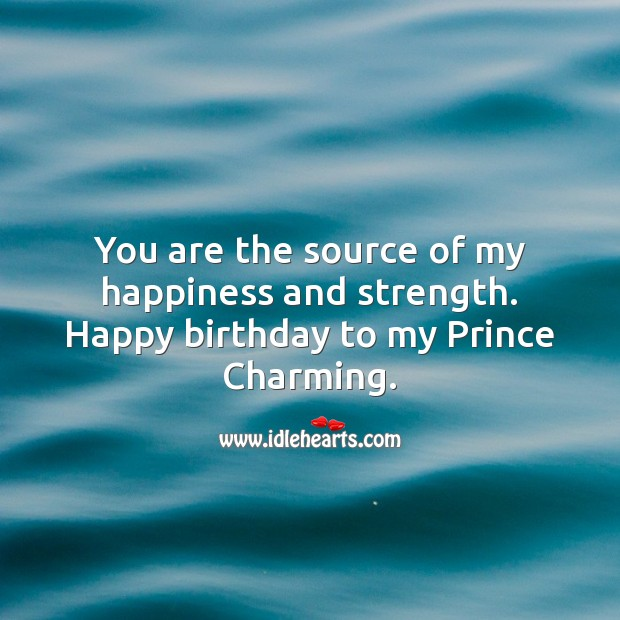 Happy birthday to my Prince Charming. Happy Birthday Messages Image