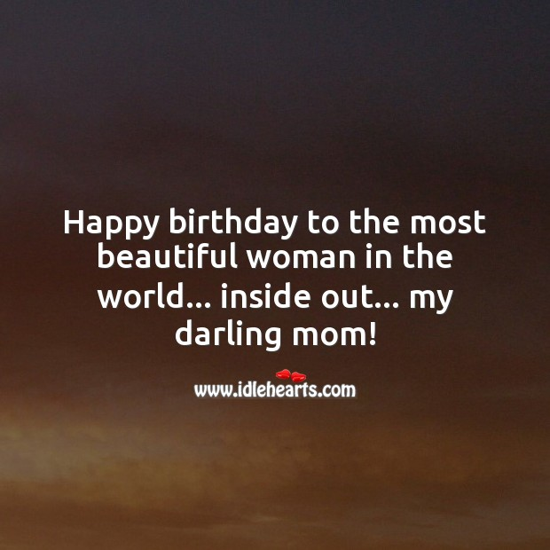 Image, Happy birthday to the most beautiful woman in the world.