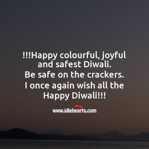 Happy colourful, joyful and safest diwali Diwali Messages Image