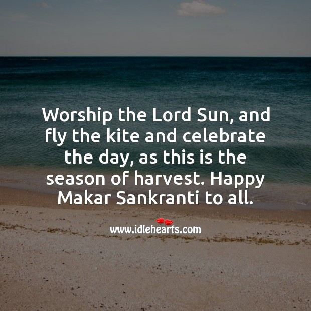 Happy Makar Sankranti to all. Celebrate Quotes Image